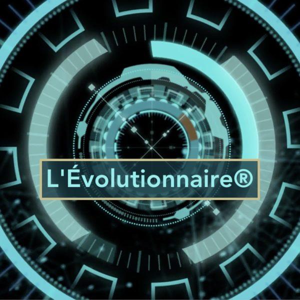 L'Évolutionnaire®